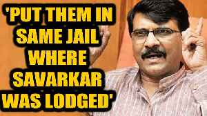 Sanjay Raut kicks up fresh row over Savarkar, says those who oppose Bharat Ratna should be jailed [Video]