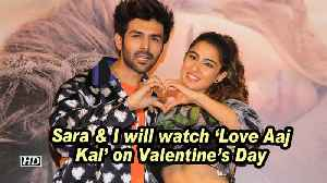 News video: Kartik Aaryan: Sara & I will watch 'Love Aaj Kal' on Valentine's Day
