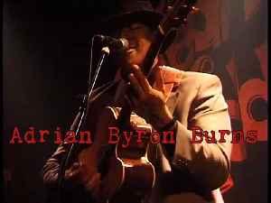 Adrian Byron Burns Troubadour [Video]
