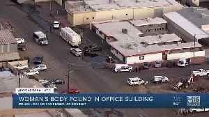 Woman's body found inside office building in Phoenix [Video]