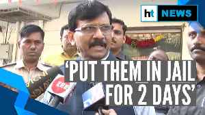 Those opposing Savarkar should be put in Cellular jail for 2 days: Sanjay Raut [Video]