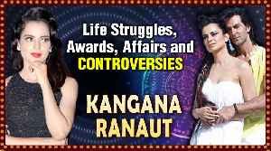 Kangana Ranaut Life Story | Affair With Hrithik, Fight With Ranbir Kapoor, Alia Bhatt & Karan Johar [Video]