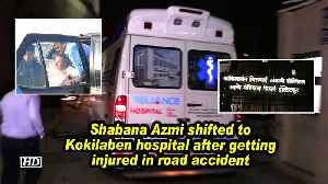 Shabana Azmi shifted to Kokilaben hospital after getting injured in road accident [Video]