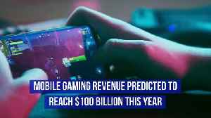 Mobile Gaming Revenue Predicted to Reach $100 Billion This Year [Video]