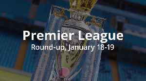 Premier League round-up: Premier Leaguemaintain lead [Video]
