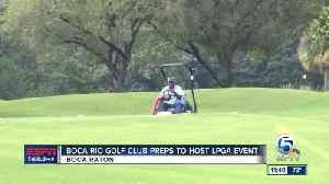 Boca Rio prepares for the LPGA Gainbridge Open [Video]