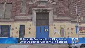 Teachers' Union Announces Lawsuit Against School District Of Philadelphia Over Handling Of Asbestos Found In Schools [Video]