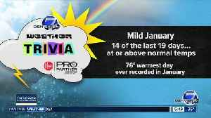 News video: Weather trivia: Warmest day in January