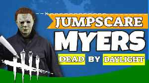 JUMPSCARE MYERS | Dead By Daylight Myers Gameplay | DBD Michael Myers [Video]