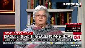 Mother of woman killed in Charlottesville against 'extreme' gun control measures [Video]