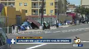 Lawmakers seek audit of California's homeless spending [Video]