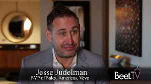 'I Want My OTT': Vevo's Judelman Offers Ad Scale [Video]