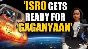 Gaganyaan mission: ISRO gets ready for manned mission to space| OneIndia News [Video]