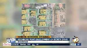 Neighbors fight development on Bonita Drive [Video]