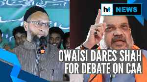 'Debate with a bearded man': Asaduddin Owaisi dares Amit Shah on CAA [Video]