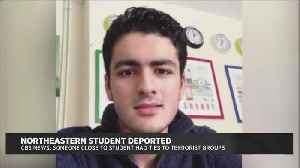 Northeastern Student Was Deported Back To Iran Over Family's Ties To Terroristic Groups [Video]