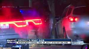 Man dead after found shot and set on fire in Detroit [Video]