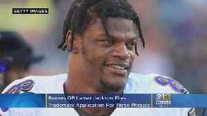 Ravens QB Lamar Jackson Files For Trademark [Video]