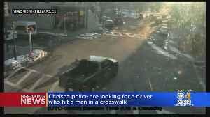 Chelsea Police Looking For Driver Who Hit Man In Crosswalk [Video]