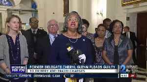 News video: Former Baltimore Delegate Cheryl Glenn pleads guilty to wire fraud, bribery