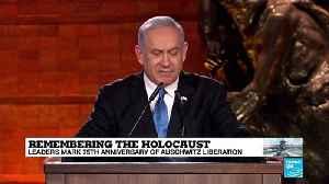 """Auschwitz is the ultimate symbol of Jewish powerlessness,"" says Netanyahu [Video]"