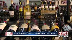 Oklahoma Supreme Court rules liquor law unconstitutional [Video]