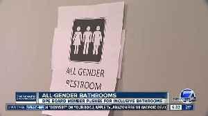 Denver school board member wants all-gender bathrooms [Video]