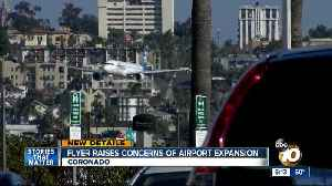 Coronado flyer raises concerns of airport expansion [Video]