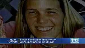Smart Family: No Timeline For Announcement In Cold Case [Video]