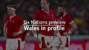 Six Nations: Wales in profile [Video]