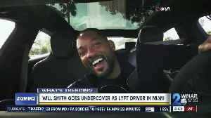 Will Smith goes undercoveras Lyft driver [Video]