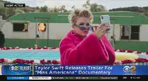SEE IT: Taylor Swift 'Miss Americana' Trailer [Video]
