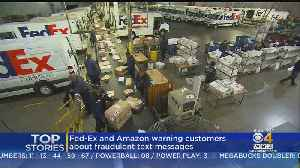 Fed-Ex, Amazon Warn Customers About Text Message Scam [Video]
