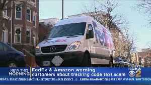 FedEx, Amazon Warn About Nationwide Scam [Video]