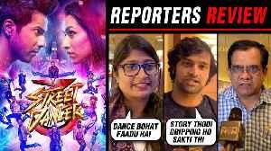 Street Dancer 3D Reporters REVIEW ⭐⭐⭐⭐ | Varun Dhawan, Shraddha Kapoor, Nora Fatehi, Remo D'souza [Video]