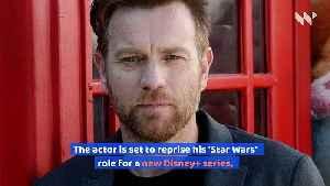 Ewan McGregor's 'Star Wars' Show Delayed [Video]