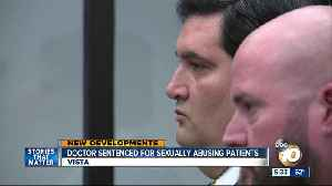 Doctor sentenced for sexually assaulting patients [Video]