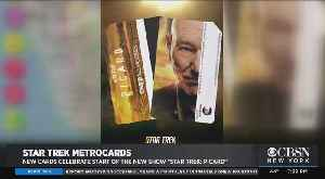 New MetroCards Celebrate Start Of 'Star Trek: Picard' [Video]