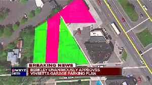 Berkley Unanimously approves Vinsetta Garage parking plan [Video]