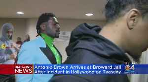 Antonio Brown Arrives At Broward Jail After Incident In Hollywood [Video]