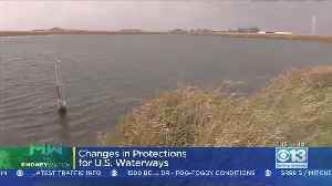 Moneywatch: Trump Admin. Lifting Some Protections For US Waterways [Video]