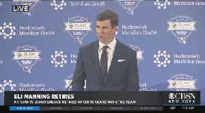 Eli Manning Announces Retirement [Video]