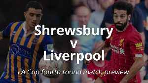 FA Cup preview: Shrewsbury v Liverpool [Video]