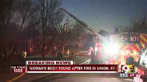 Woman's body found after Union, Ky. fire [Video]