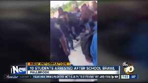 10 Fallbrook students arrested for school brawl [Video]