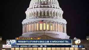 President's attorneys make case in impeachment trial [Video]