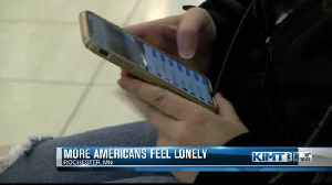 Report shows 3 in 5 Americans feel lonely [Video]
