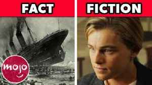 Top 10 Things Titanic Got Factually Right & Wrong [Video]