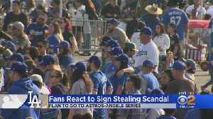 Dodgers Fans React To Astros Sign-Stealing Scandal [Video]