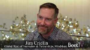 Mindshare's Jim Cridlin: The Future of Content Is Customized [Video]